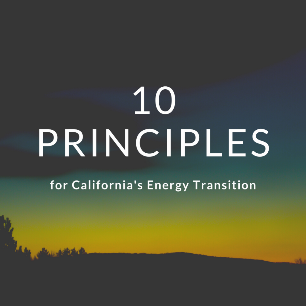10 Principles for California's Energy Transition